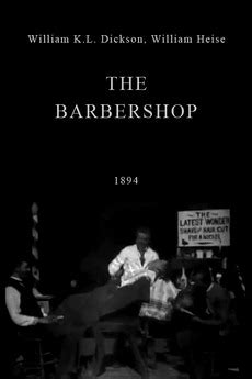 The Barbershop (1894) directed by William K