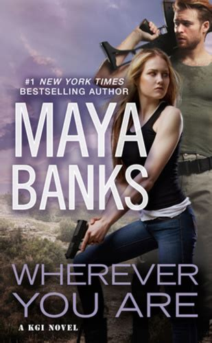 Wherever You Are · Maya Banks · Könyv · Moly