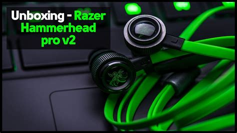 UNBOXING e REVIEW - FONE INTRA-AURICULARES RAZER
